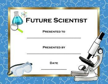 Whether it's the end of a unit, science fair, or the school year, acknowledge your students with award certificates. Future Scientist Award certificate is great for upper elementary through high school students.