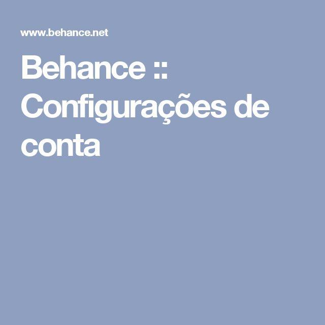 Behance :: Configurações de conta