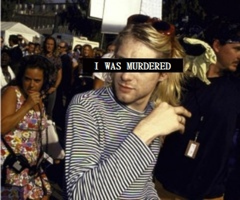 what really happened to kurt cobain What do you think happened with kurt cobain ever since the lead singer of nirvana, kurt cobain, had his death ruled a suicide back on april 5, 1994, there has been the argument of whether or not.