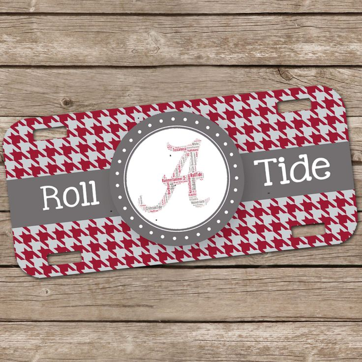 Personalized License Plate - Car Tag - Alabama - Roll Tide - Houndstooth - 002b by YourStyleStudio on Etsy https://www.etsy.com/listing/192116488/personalized-license-plate-car-tag