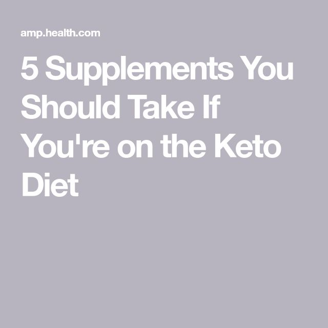 5 Supplements You Should Take If You're on the Keto Diet | Keto Diet Suplement 3