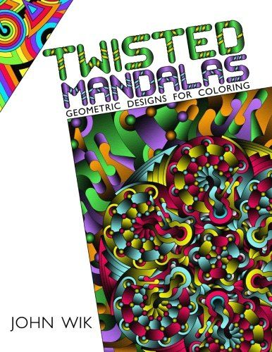Introducing Twisted Mandalas Geometric Designs For Coloring Volume 1 Great Product And Follow Us To