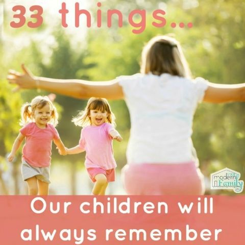 33-things-our-children-will-always-remember-3