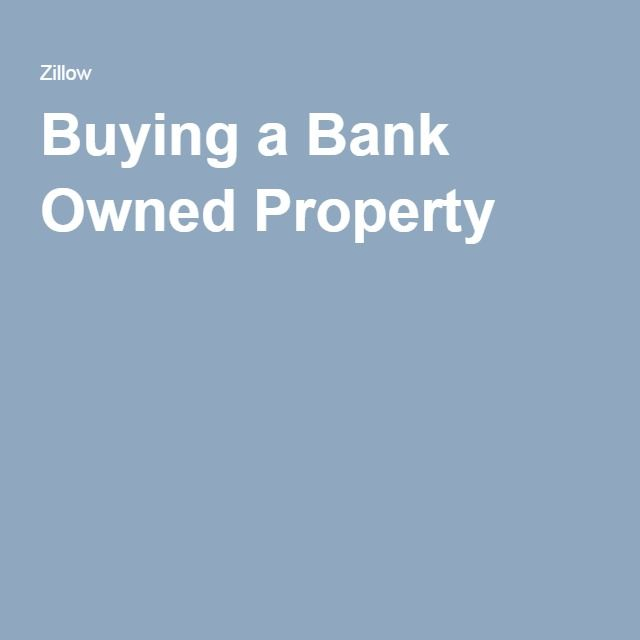 Buying a Bank Owned Property