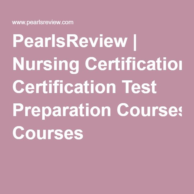 Best 25 nursing certifications ideas on pinterest medical pearlsreview nursing certification test preparation courses malvernweather Images