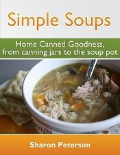 "homemade soup recipes (priced right) Simple Soups ""Home canned goodness"""
