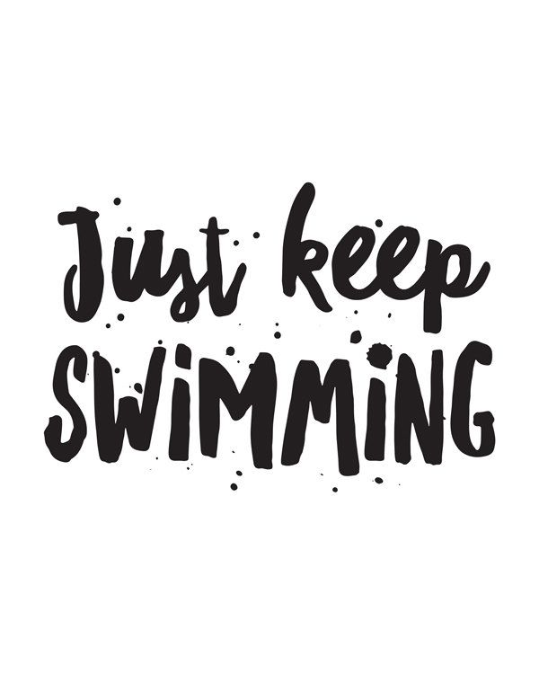 Movie Quote Just Keep Swimming Inspirational by happythoughtshop