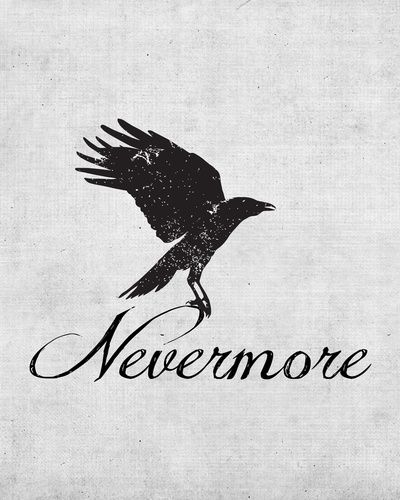 The only quote the raven said was: ''NEVERMORE''
