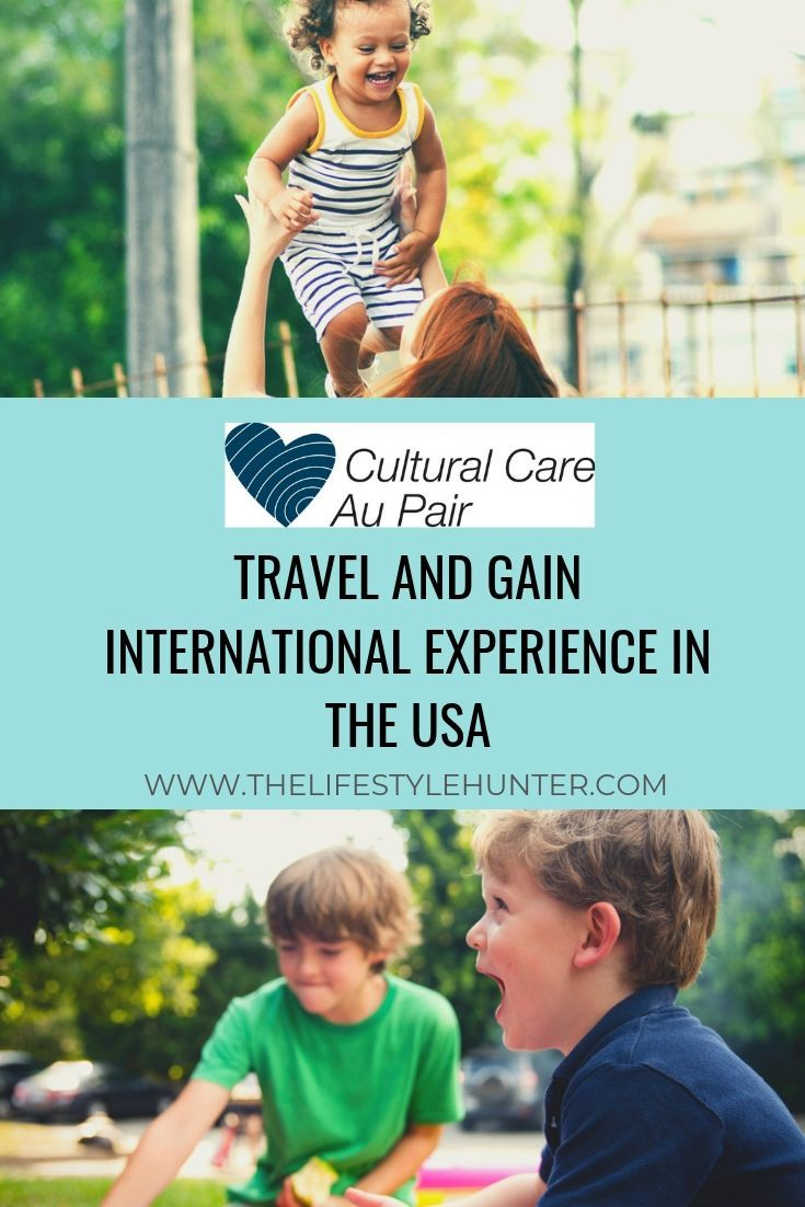 Explore The World And Gain Work Experience Abroad As An Au Pair