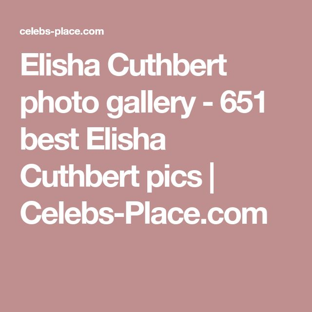 Elisha Cuthbert photo gallery - 651 best Elisha Cuthbert pics | Celebs-Place.com