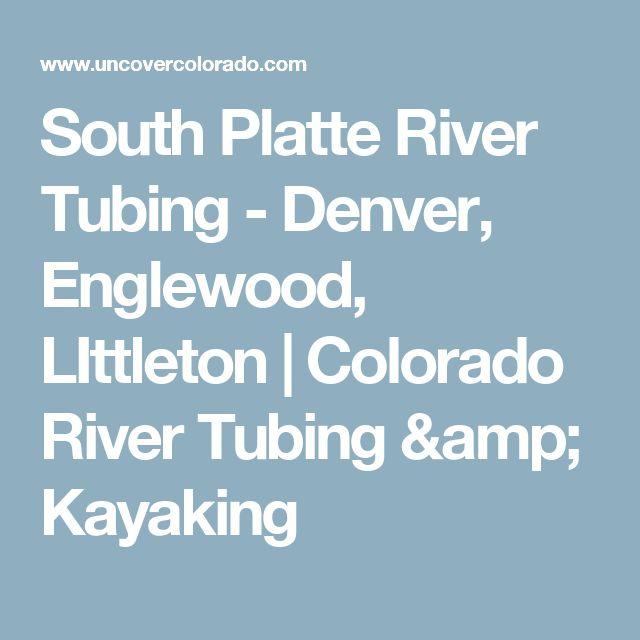 Denver Kayaking: 25+ Best Ideas About River Tubes On Pinterest