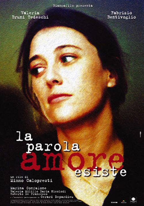 LA PAROLA AMORE ESISTE (FEATURE FILM)