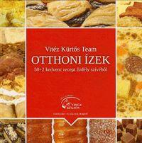 alexandra.hu | Otthoni ízek - 50+2 kedvenc recept Erdély szívéből - Kürtőskalács- és házicsoki-recepttel! :: Vitéz Kürtős Team