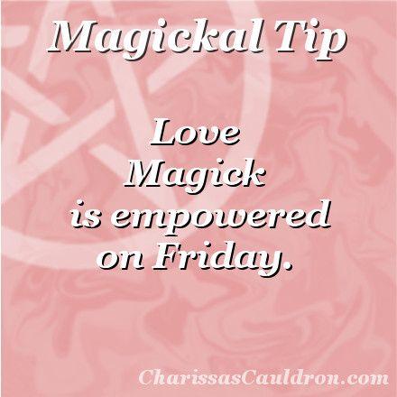 Magickal Tip - Friday Love Magick – Charissa's Cauldron