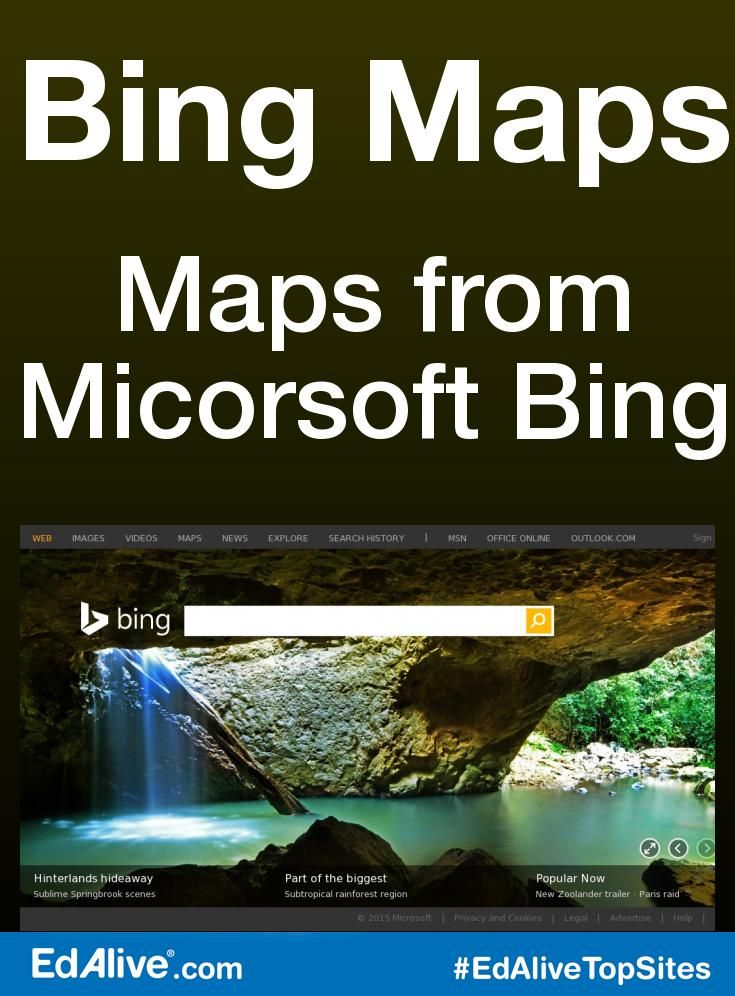 Maps from Micorsoft Bing | Interactive maps, directions and traffic, satellite and aerial images, and bird's eye view. #AtlasesandMaps #EdAliveTopSites
