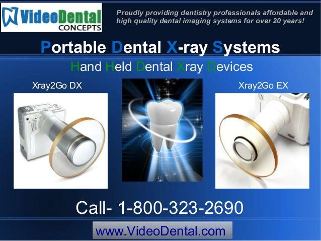 Hand held dental #xray machines by Video Dental Concepts via slideshare - http://videodental.com/x-ray-generators-page/x-ray2go/