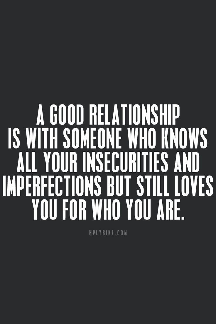 **and you love them for exactly who they are.. not wanting to change anything.. when you know their insecurities and imperfections as well.**