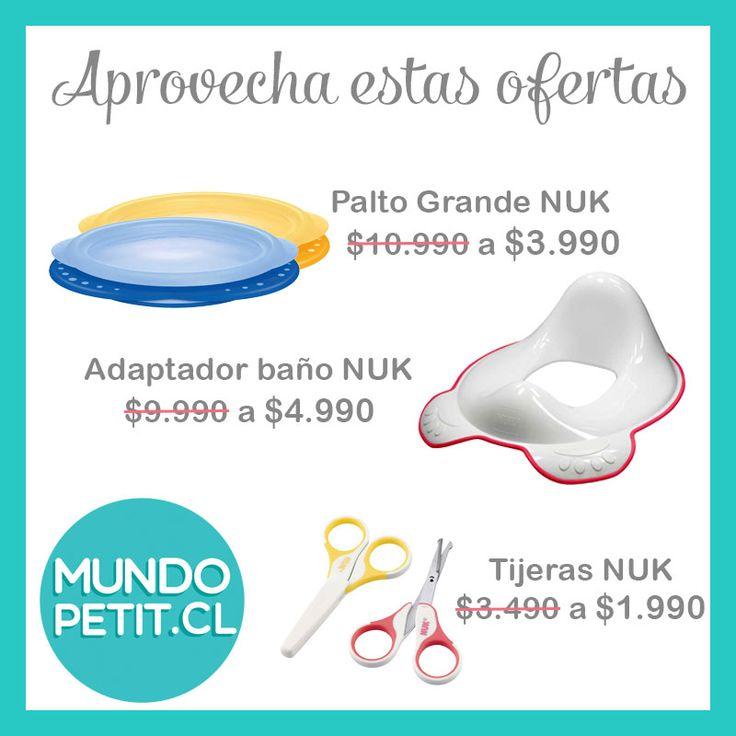 Ofertas Productos Seleccionados NUK! @mundopetitchile www.mundopetit.cl