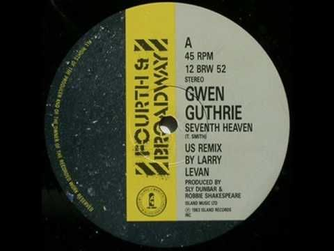 Gwen Guthrie - Seventh Heaven (Larry Levan remix)
