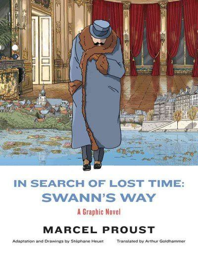 "Listen: Arthur Goldhammer's new translation of ""In Search of Lost Time"" with S. Heuet's illustrations."