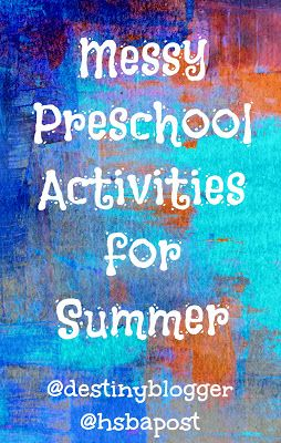 Messy Activities for Summer Preschool Play, Sensory Directed. at The Homeschool Post