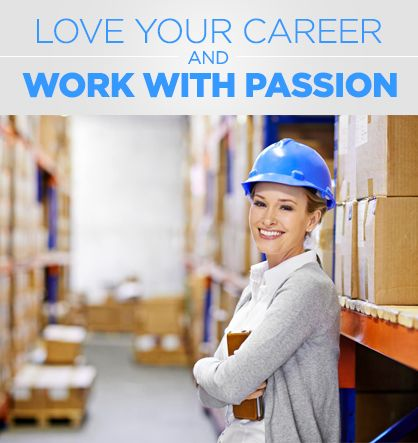 How to love your career and work with passion