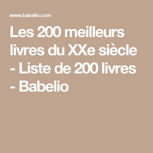 Les 200 meilleurs livres du XXe siècle - Liste de 200 livres - Babelio
