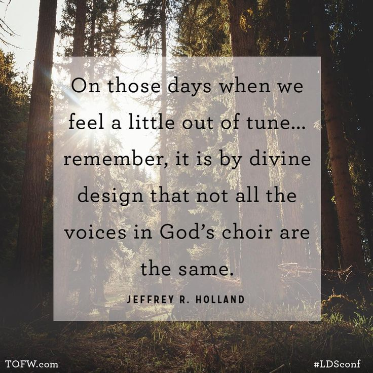 One of our very favorite quotes from #LDSconf by Elder Holland.