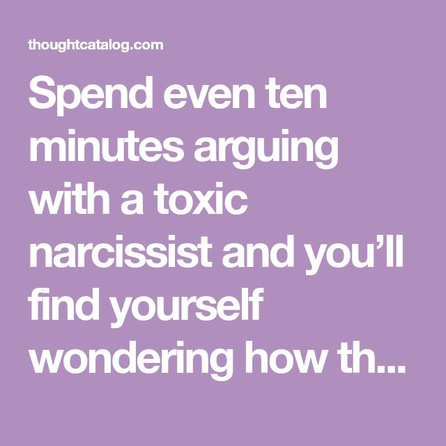 Spend even ten minutes arguing with a toxic narcissist and you'll find yourself wondering how the argument even began at all. You simply disagreed with them about their absurd claim that the sky is red and now your entire childhood, family, friends, career and lifestyle choices have come under attack. That is because your disagreement picked at their false belief that they are omnipotent and omniscient, resulting in a narcissistic injury.