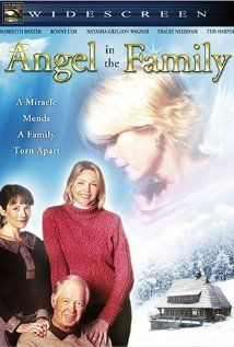Angel in the Family (2004) Meredith Baxter stars as Lorraine Brice who having passed away returns as an angel to spend one more Christmas with her family in order to help them to move on