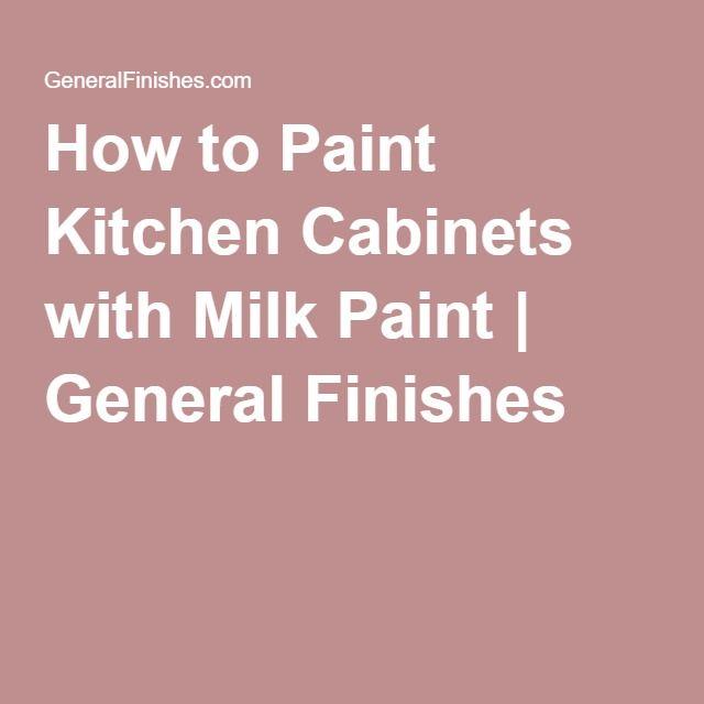 Epoxy Paint Kitchen Cabinets Milk Paint Kitchen Cabinets: Best 25+ Milk Paint Cabinets Ideas On Pinterest