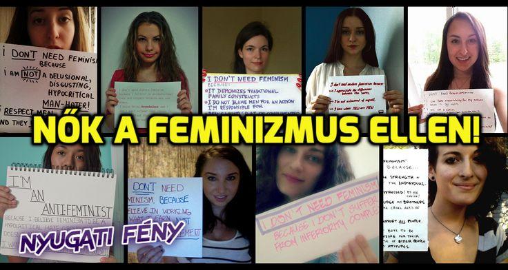 Egyre+többeket+nyomaszt,+hogy+a+feminizmus,+amely+eredetileg+a+nők+egyenjogúságáért+létrejött+mozgalom,+mára+önmaga+paródiájába+csapott+át.+A+harcos+és+erőszakos+feministáknak+sikerült+egy+álszent,+férfiellenes+gyűlöletcsoporttá+degradálni+a+mozgalmat. Eljutottunk+oda,+hogy…