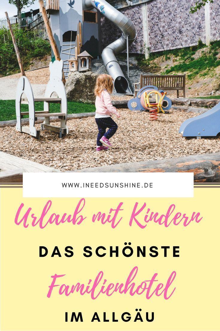 Urlaub mit Kindern in Deutschland: Das schönste Familienhotel im Allgäu im Tes …   – Die schönsten Familienhotels & Kinderhotels