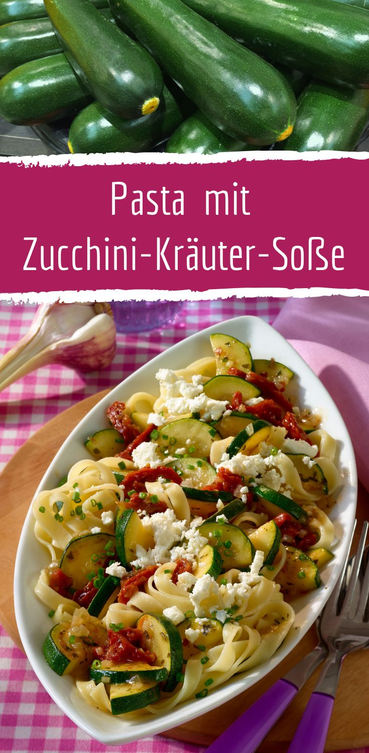 Light enjoyment: Mediterranean pasta with herb sauce with fresh zucchini and fresh …   – Die besten Pasta-Rezepte