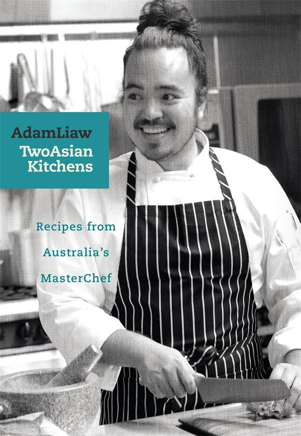 Recipes from MasterChef Australia's 2010 winner, Adam Liaw.