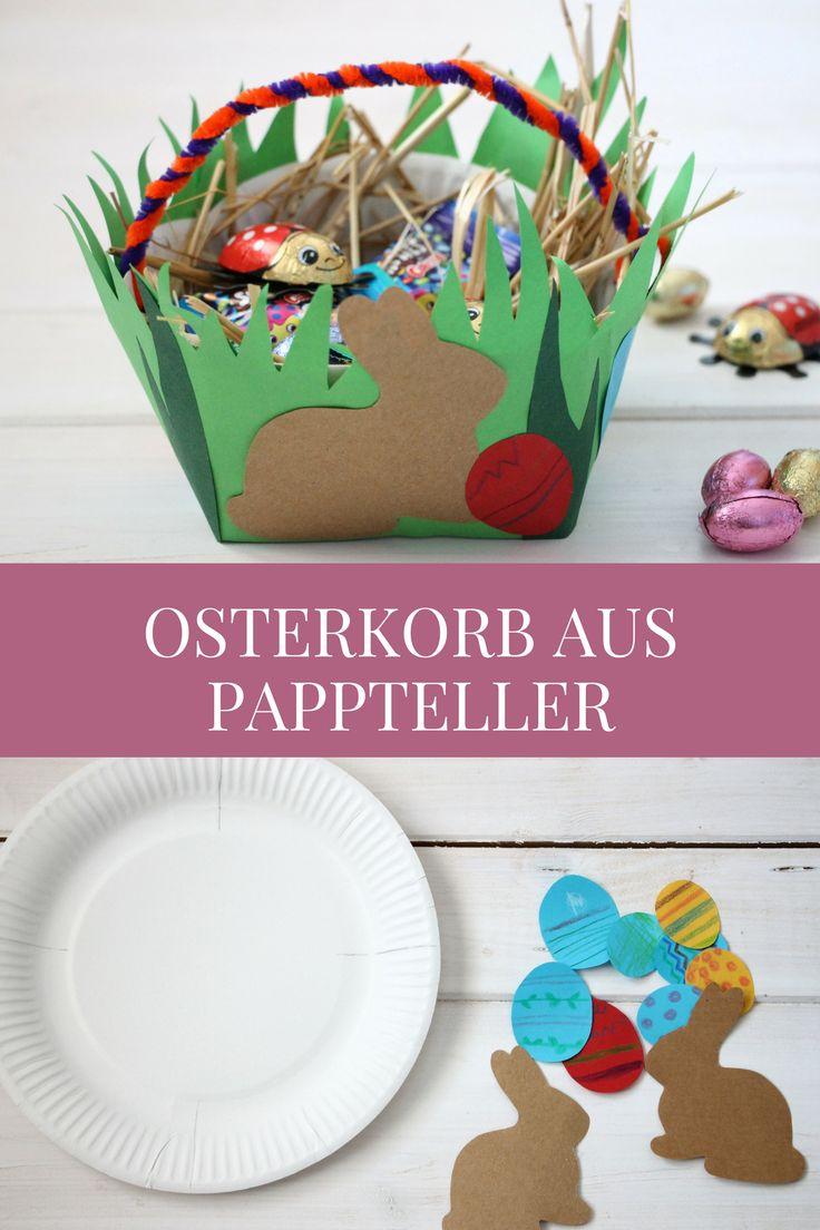 Bastelidee zu Ostern: Pappteller-Osterkörbchen und Ideen für ein Ostergeschenk (inkl. Gewinnspiel