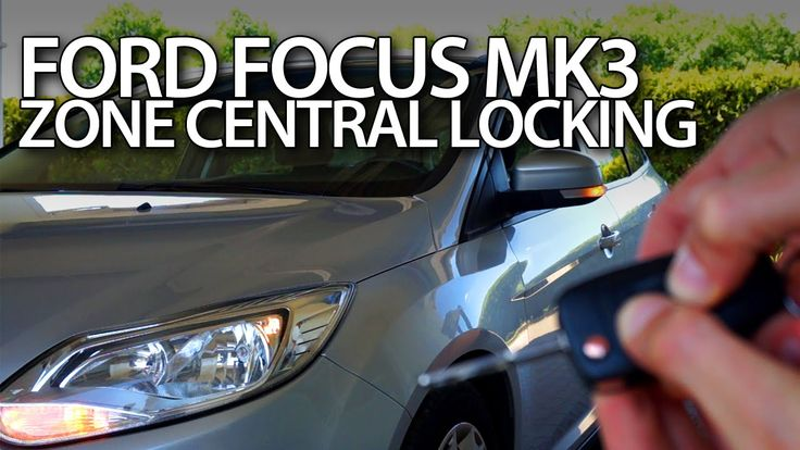 #Ford #Focus MK3 zone central lock activation #cars