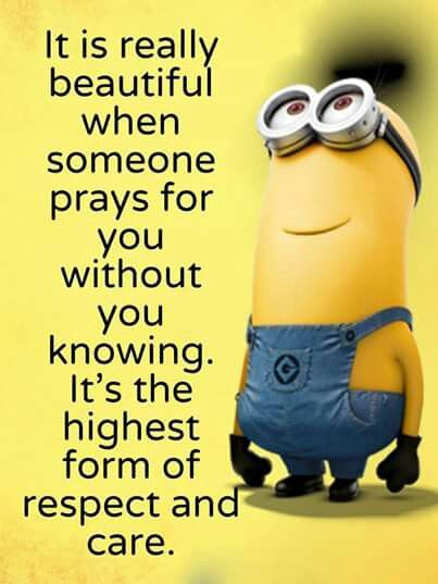 Being prayed for is really the greatest gift someone can give you