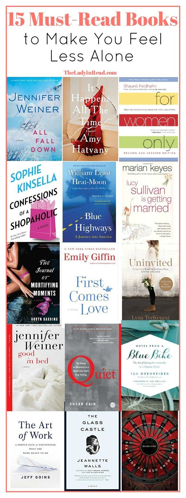 15 Must-Read Books to Make You Feel Less Alone from TheLadyinRead.com >> book recommendations, must read books, contemporary ficiton, women's ficiton, contemporary romance, chick lit, travel memoirs, best books