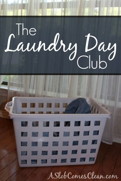 The Laundry Day Club (Are You a Member?) at ASlobComesClean.com