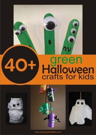 40+ green halloween crafts for kids www.besttoys4toddlers.com