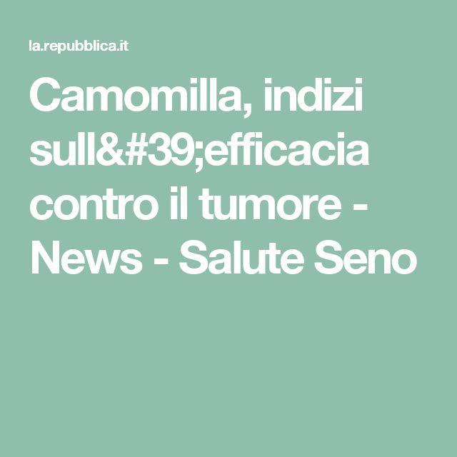 Camomilla, indizi sull'efficacia contro il tumore  -  News - Salute Seno