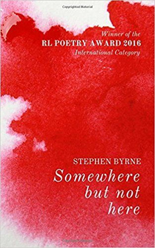 Somehere but not Here by stephen byrne, Books By Stephen Byrne Poet and Chef