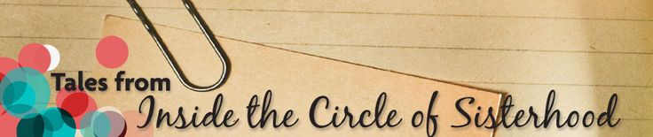 Circle of Sisterhood - an organization our Panhellenic Council is excited to support