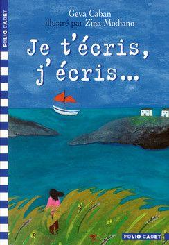 Je t'écris, j'écris... - Folio Cadet - Livres pour enfants - Gallimard Jeunesse