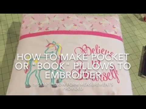 "How to sew a pocket pillow or book pillow for machine embroidery. For sewing machine and embroidery using a 16""x16"" pillow form"