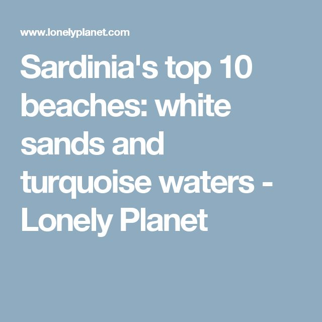 Sardinia's top 10 beaches: white sands and turquoise waters - Lonely Planet