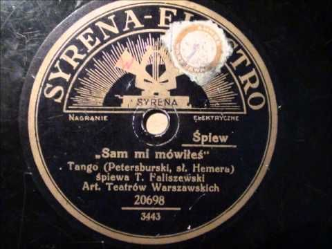 Pre-War Polish Tango - 'Sam mi mowiles' - Tadeusz Faliszewski - Syrena E...