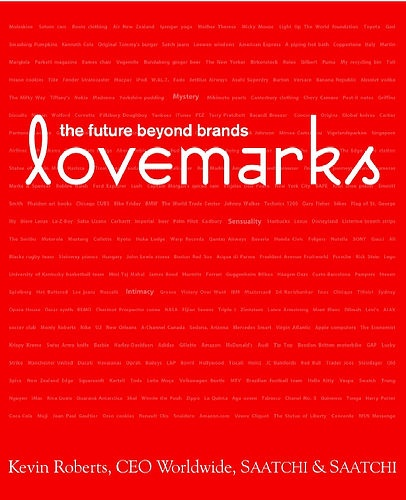 Lovemarks (Kevin Roberts). Sheds light on the emotional dimensions of exceptional brands and how to foster brand loyalty.