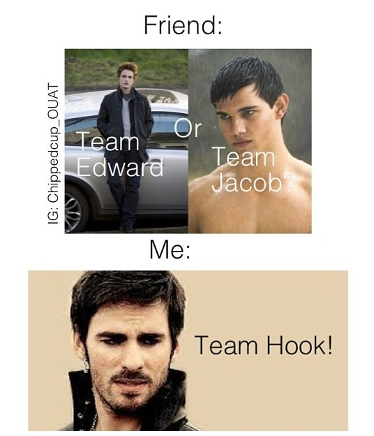 Well, for me, it's more like: Team Every-Hot-Misunderstood-Guy-Who-Lives-In-Storybrooke.